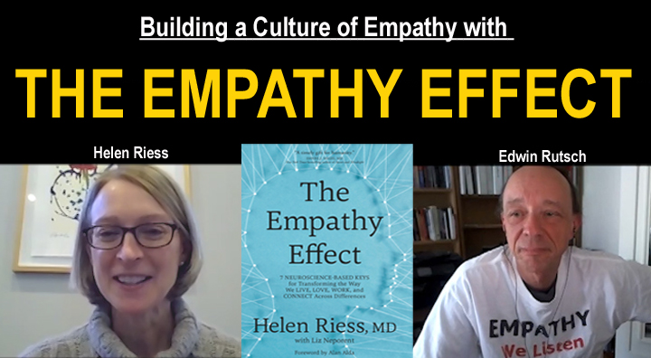 Empathy In Action How Teachers Prepare >> Culture Of Empathy Builder Helen Riess